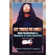 Let There Be Light: Daily Inspirations & Thoughts of a Neo Soul Poet by Crampton, Hakim; Drew, A. A., 9781453524879
