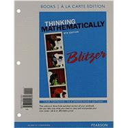 Thinking Mathematically, Books a la carte Edition by Blitzer, Robert F., 9780321914880