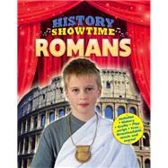 History Showtime: Romans by Thompson, Avril; Phipps, Liza, 9781445114880
