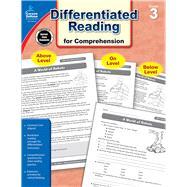 Common Core Differentiated Reading for Comprehension, Grade 3 by Carson-Dellosa Publishing Company, Inc., 9781483804880