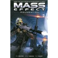 Mass Effect 3: Foundation by Walters, MAC; Barlow, Jeremy; Parker, Tony, 9781616554880