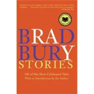 Bradbury Stories : 100 of His Most Celebrated Tales by Bradbury, Ray, 9780060544881