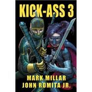 Kick-ass 3 by Millar, Mark; Romita, John, 9780785184881