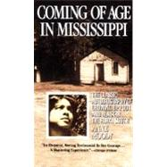 Coming of Age in Mississippi by Moody, Anne, 9780440314882