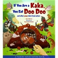 If You Are a Kaka, You Eat Doo Doo by Martel, Sara; Cramb, Sara Lynn, 9780884484882