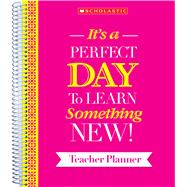 Teacher Inspiration Planner by Scholastic Teaching Resources; Scholastic, 9781338104882