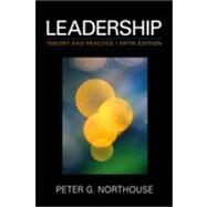 Leadership : Theory and Practice by Peter G. Northouse, 9781412974882