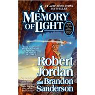 A Memory of Light by Jordan, Robert; Sanderson, Brandon, 9780765364883