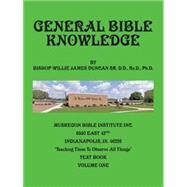 General Bible Knowledge by Duncan, Willie J., Ph.d., 9781504964883