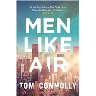 Men Like Air by Connolly, Tom, 9781908434883