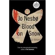 Blood on Snow by NESBO, JOSMITH, NEIL, 9780804194884