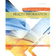 Management of Health Information Functions & Applications by Grebner, Leah; Mattingly, Rozella, 9781285174884