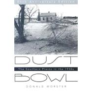 Dust Bowl : The Southern Plains in The 1930s by Worster, Donald, 9780195174885