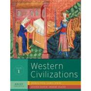 Western Civilizations: Their History and Their Culture (Brief Third Edition) (Vol. 1) by COLE,JOSHUA, 9780393934885