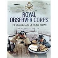 Royal Observer Corps by Air Ministry Personnel, 9781526724885