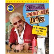 Diners, Drive-Ins and Dives : An All-American Road Trip ... with Recipes! by Fieri, Guy, 9780061724886