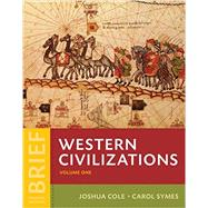 Western Civilizations: Their History & Their Culture (Brief Fourth Edition) (Vol. 1)  withDigital Product License Key Folder by Cole, 9780393614886