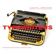 Typewriters by Casillo, Anthony; Hanks, Tom; Curtis, Bruce, 9781452154886