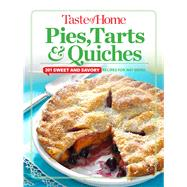 Taste of Home Pies, Tarts, & Quiches by Taste of Home, 9781617654886