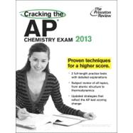 Cracking the AP Chemistry Exam, 2013 Edition by PRINCETON REVIEW, 9780307944887