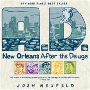 A.D.: New Orleans After the Deluge by Neufeld, Josh, 9780375714887