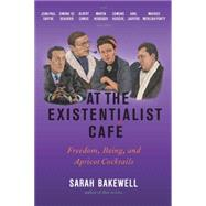 At the Existentialist Café by Bakewell, Sarah, 9781590514887