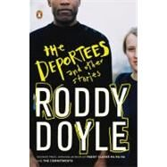 Deportees : And Other Stories by Doyle, Roddy (Author), 9780143114888