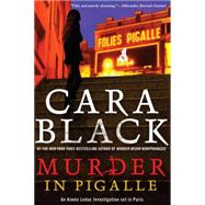 Murder in Pigalle by Black, Cara, 9781616954888