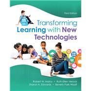 Transforming Learning with New Technologies, Loose-Leaf Version by Maloy, Robert W.; Verock, Ruth-Ellen A; Edwards, Sharon A.; Woolf, Beverly P., 9780134054889
