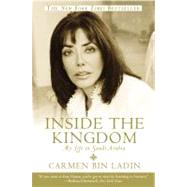 Inside the Kingdom by Bin Ladin, Carmen, 9780446694889