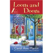 Loom and Doom by Martin, Carol Ann, 9780451474889