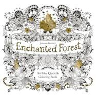 Enchanted Forest: An Inky Quest & Coloring Book by Basford, Johanna, 9781780674889