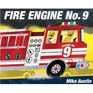 Fire Engine No. 9 by Austin, Mike, 9781101934890