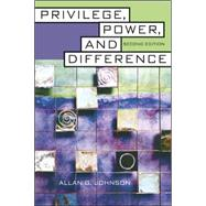 Privilege, Power, and Difference by Johnson, Allan, 9780072874891