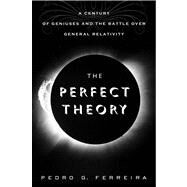 The Perfect Theory by Ferreira, Pedro G., 9780547554891