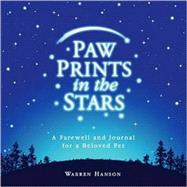 Paw Prints in the Stars by Hanson, Warren, 9780931674891