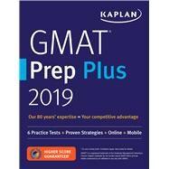 Kaplan Gmat Prep Plus 2019 by Kaplan Pubilshing, 9781506234892