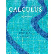 Single Variable Calculus by Briggs, Bill L; Cochran, Lyle; Gillett, Bernard, 9780321954893