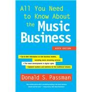All You Need to Know About the Music Business Ninth Edition by Passman, Donald S., 9781501104893