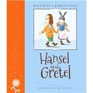 Hansel and Gretel by Bentley, Jonathan, 9781921894893
