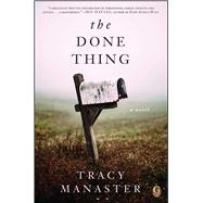 The Done Thing A Novel by Manaster, Tracy, 9781507204894
