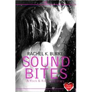 Sound Bites by Burke, Rachel K., 9780007584895