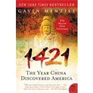 1421 : The Year China Discovered America by Menzies, Gavin, 9780061564895