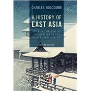 A History of East Asia by Holcombe, Charles, 9781107544895
