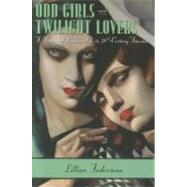 Odd Girls and Twilight Lovers by Faderman, Lillian, 9780231074896