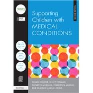 Supporting Children with Medical Conditions by City Council; Hull, 9781138914896