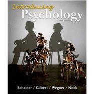 Loose-leaf Version for Introducing Psychology 3e & LaunchPad for Schacter's Introducing Psychology 3e (Six Month Access) by Schacter, Daniel L.; Wegner, Daniel M.; Gilbert, Daniel T.; Nock, Matthew K., 9781319014896