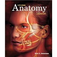 Exploring Anatomy in the Laboratory by Erin C. Amerman, 9781617314896