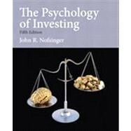 The Psychology of Investing by Nofsinger; John, 9780132994897