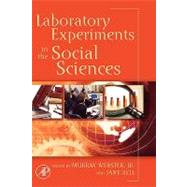 Laboratory Experiments in the Social Sciences by Webster; Sell, 9780123694898